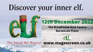 StageScreen Elf the Musical Brewhouse Burton